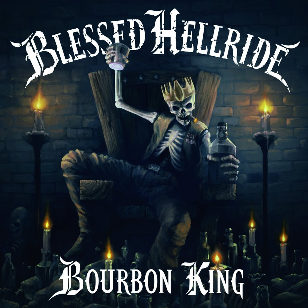 Blessed Hellride Bourbon King
