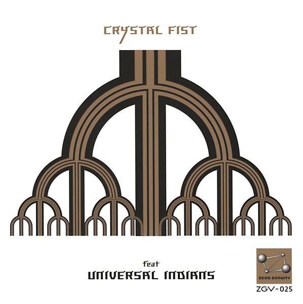 Crystal Fist Feat Universal Indians