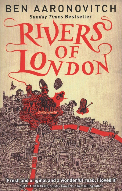 Ben Aaronovitch. Rivers of London