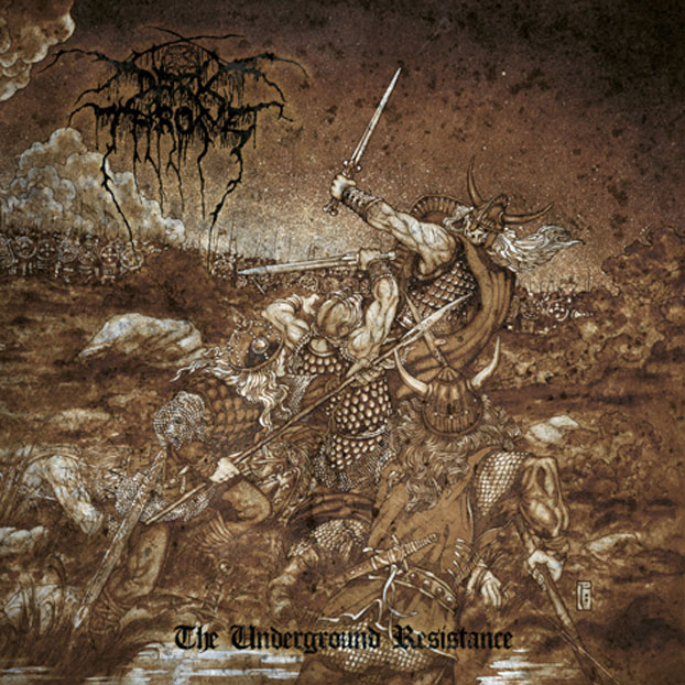Darkthrone - Underground Resistance