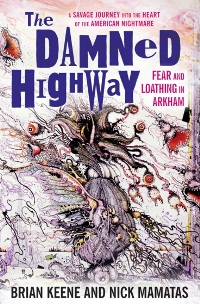 Brian Keene, Nick Matamas. The Damned Highway