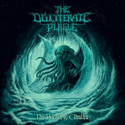 The Obliterate Plague - The Wrath Of Cthulhu