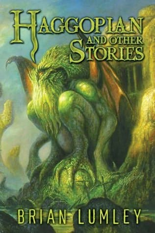 Haggopian and Other Stories by Brian Lumley
