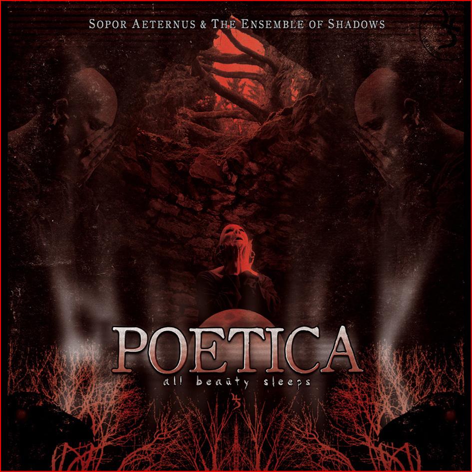 "Sopor Aeternus & The Ensemble of Shadows - ""Poetica - All Beauty Sleeps"""