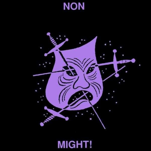 NON - Might!