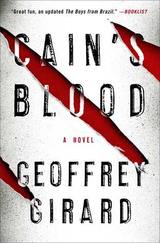 Cain's Blood by Geoffrey Girard