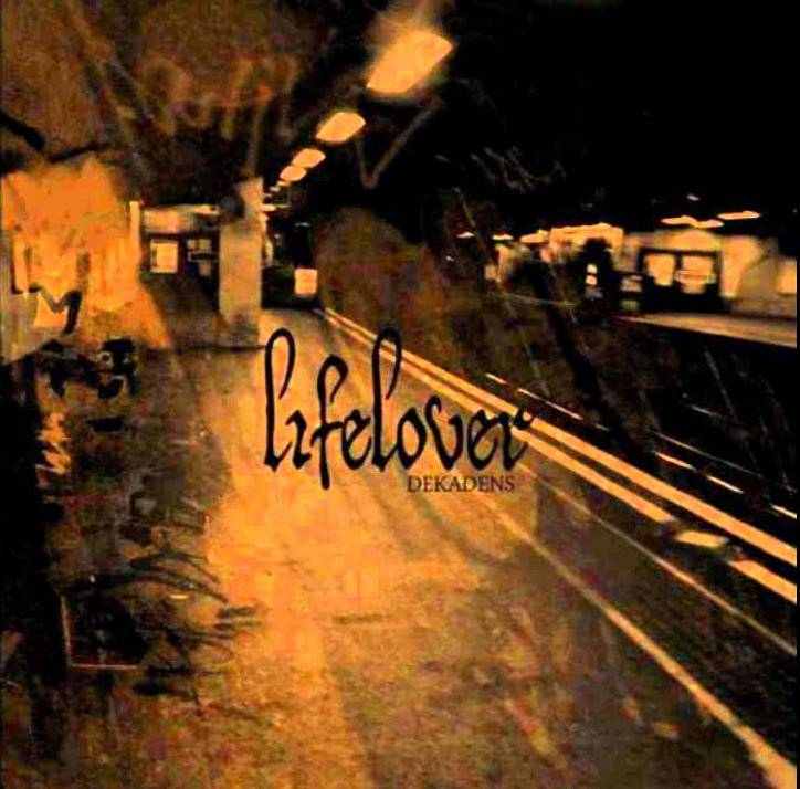 Lifelover - Dekadens