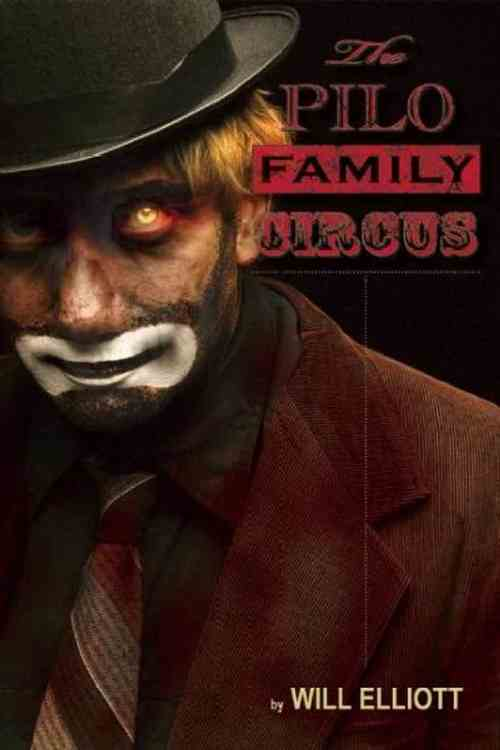 The Pilo Family Circus by Will Elliott