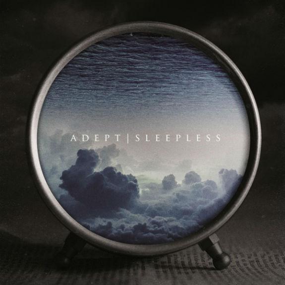 Adept  Sleepless