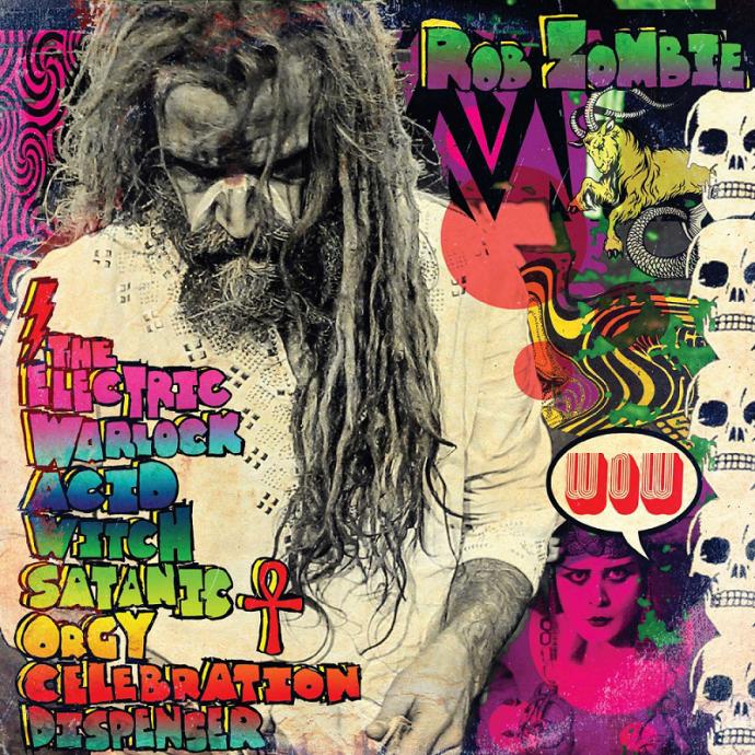 Rob Zombie 2016, или  Сатанинская кислотная оргия