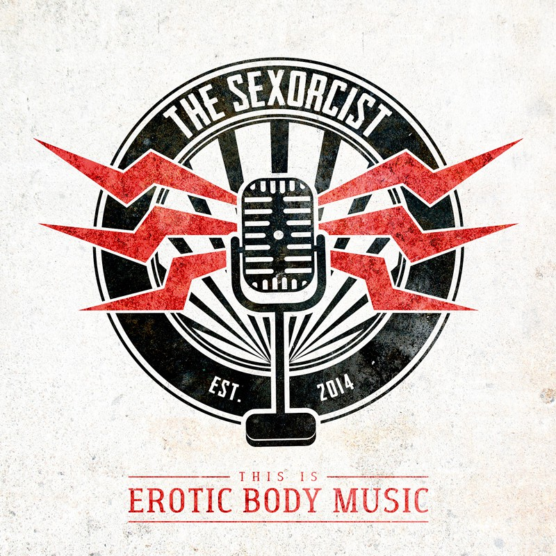 The Sexorcist This Is Erotic Body Music