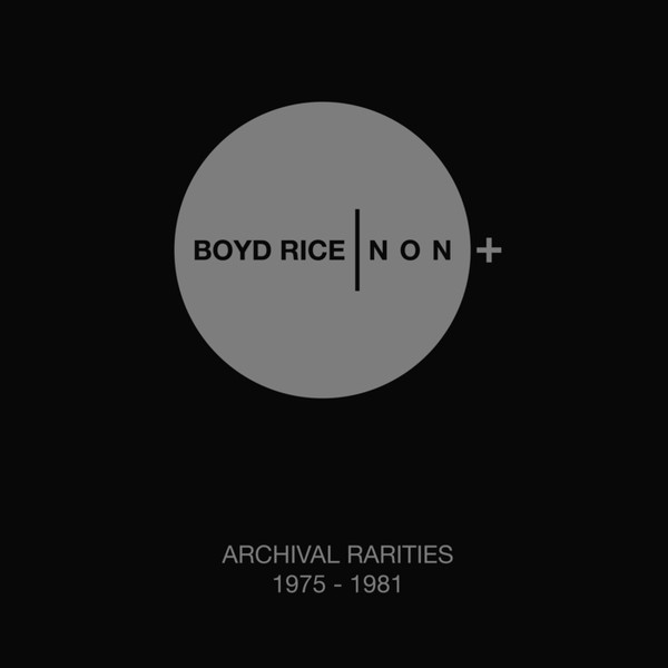 NON - Archival Rarities 1975-1981