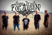 «Some Drugs for Alison»: «Вдохновляемся тем, что творится вокруг»